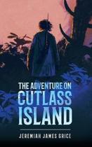 The Adventure On Cutlass Island