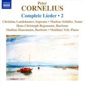 Cornelius: Complete Lieder 2