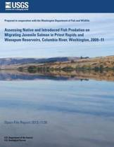 Assessing Native and Introduced Fish Predation on Migrating Juvenile Salmon in Priest Rapids and Wanapum Reservoirs, Columbia River, Washington, 2009?11