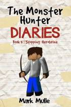 The Monster Hunter Diaries (Book 3)