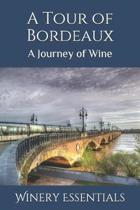 A Tour of Bordeaux