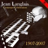 Jean Langlais: Centenary Celebration