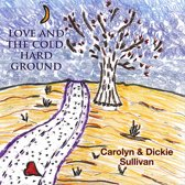 Love and the Cold, Hard Ground