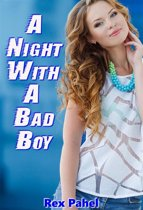 A Night With A Bad Boy