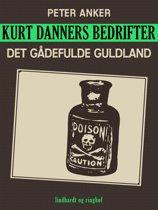 Kurt Danners bedrifter: Den gådefulde gift