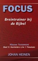 Focus Breintrainer NT 3 - Korintiërs t/m 1 Timoteüs