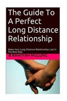 The Guide to a Perfect Long Distance Relationship