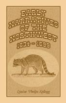 Early Narratives of the Northwest
