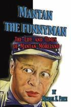 Mantan the Funnyman
