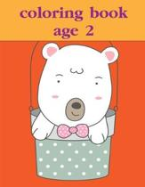 Coloring Book Age 2: Christmas Coloring Pages for Boys, Girls, Toddlers Fun Early Learning