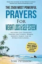 Prayer the 2500 Most Powerful Prayers for Weight Loss & Self Esteem