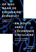Op weg naar de circulaire economie - Een verzameling recente colunns van denkers en doeners