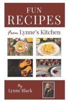 Fun Recipes from Lynne's Kitchen