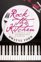 Rock This Kitchen