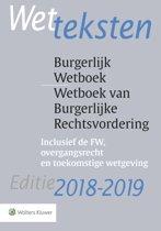 Wetteksten Burgerlijk Wetboek/Wetboek van Burgerlijke Rechtsvordering 2018-2019 2018/2019