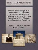 Boekomslag van 'John B. Breckinridge et al., Petitioners, V. Donald H. Rumsfeld, Secretary of Defense, et al. U.S. Supreme Court Transcript of Record with Supporting Pleadings'