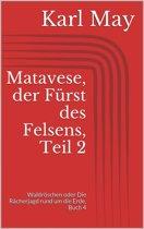 Matavese, der Fürst des Felsens, Teil 2