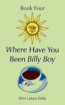 Where Have You Been Billy Boy