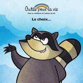 Le Choix...
