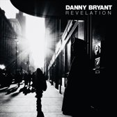 Danny Bryant - Revelation