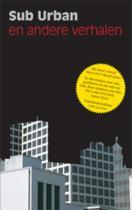 Sub Urban En Andere Verhalen