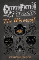 The Werewolf (Cryptofiction Classics)