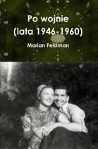 Po Wojnie (lata 1946-1960)