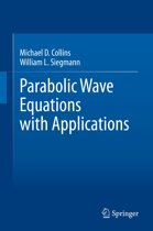 Parabolic Wave Equations with Applications