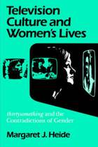 Television Culture And Women's Lives