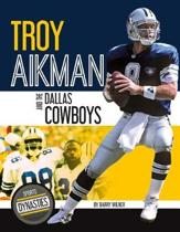 Troy Aikman and the Dallas Cowboys