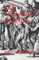 Les Esclaves Blancs