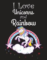 I Love Unicorns and Rainbow: Primary Composition Notebook Story Paper Journal/Dotted Midline and Picture Space /Cute Unicorn Notebooks For Girls/Gr