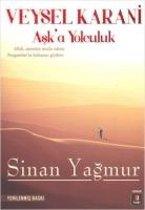 Ask'a Yolculuk Veysel Karani