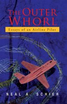 The Outer Whorl: Essays of an Airline Pilot