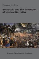 Boccaccio and the Invention of Musical Narrative