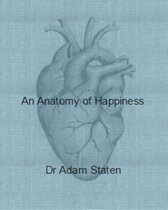 An Anatomy of Happiness