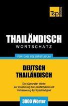 Wortschatz Deutsch-Thail ndisch F r Das Selbststudium - 3000 W rter