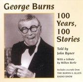 George Burns: 100 Years 100 Stories