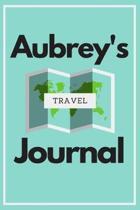 Aubrey's Travel Journal