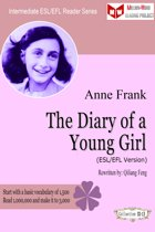 The Diary of a Young Girl (ESL/EFL Version)