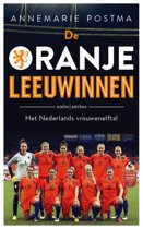 Boek cover De Oranje leeuwinnen van Annemarie  Postma (Paperback)