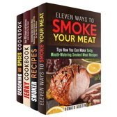 Smoke Your Meat: Mouthwatering Smoked Meat Recipes, Jerky Cookbook and Spice Mixes for Your Best Barbecue