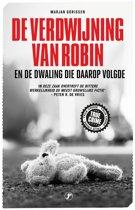 Boek cover De verdwijning van Robin van Marjan Gorissen