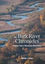 The Bark River Chronicles