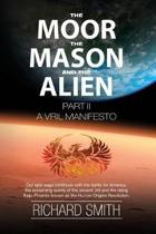 The Moor, the Mason and the Alien Part II