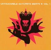 Untouchable Outcaste Beats Vol. 1