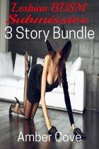 Lesbian BDSM Submission: 3 Story Bundle