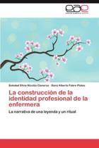 La Construccion de La Identidad Profesional de La Enfermera