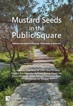 Mustard Seeds in the Public Square