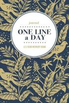 Journal - One Line a Day: A 5-Year Memory Book - 5-Year Journal - 5-Year Diary - Floral Notebook for Keepsake Memories and Journaling - Navy Bir